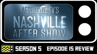 Download Nashville Season 5 Episode 15 Review & AfterShow | AfterBuzz TV Video