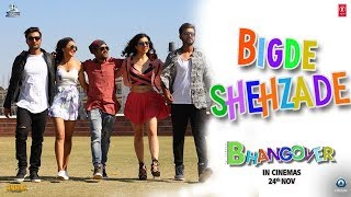 Download Bigde Shehzaade Video Song | Journey Of Bhangover | Siddhant Madhav Video
