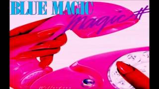 Download Blue Magic = Since You've Been Gone Video