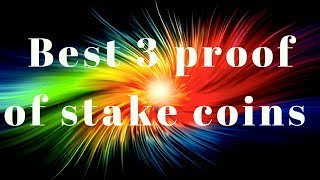 Download REVEALED THE BEST 3 PROOF OF STAKE COINS Video