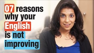 Download 07 reasons - Why your English speaking isn't improving - Spoken English tips Video