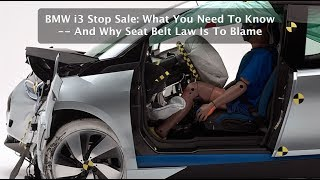 Download BMW i3 Stop Sale: What You Need To Know - And Why Seat Belt Law Is To Blame Video