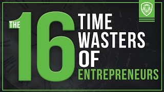 Download 16 Time Wasters of Entrepreneurs Video