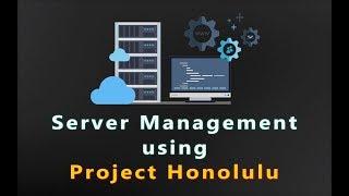 Download 0036 - Project Honolulu - New Windows Server management interface walkthrough Video