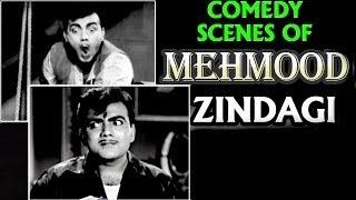 Download Comedy Scenes of Mehmood - Zindagi Video