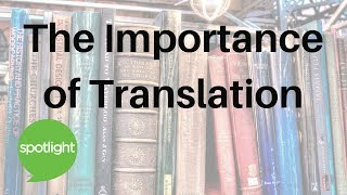 Download ″The Importance of Translation″ - practice English with Spotlight Video