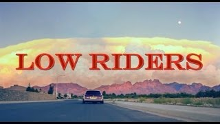 Download Low Riders: The Movie Video