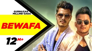 Download Bewafa (Full Video) | Gurnazar Feat Millind Gaba | Latest Punjabi Song 2016 | Speed Records Video