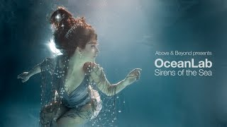 Download Above & Beyond presents OceanLab - Sirens Of The Sea (Continuous Mix) Video