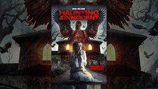 Download Haunting of the Innocent | Full Horror Movie Video