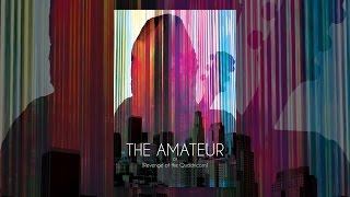 Download The Amateur: Or (Revenge of the Quadricorn) Video