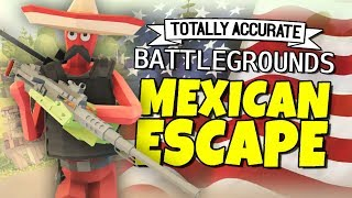 Download Totally Accurate Battlegrounds - Mexican Escape Video
