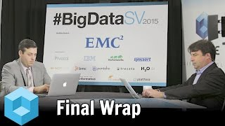 Download Final Wrap - BigDataSV 2015 - theCUBE Video