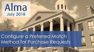 Download Configure a Preferred Match Method for Purchase Requests Video