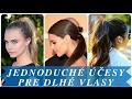 Download Jednoduché účesy pre dlhé vlasy Video