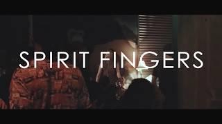 Download SPIRIT FINGERS - inside Video
