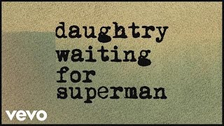 Download Daughtry - Waiting For Superman Video