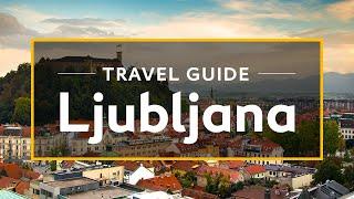 Download Ljubljana Vacation Travel Guide | Expedia Video