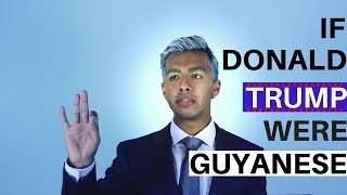 Download If Donald Trump Were Guyanese Video