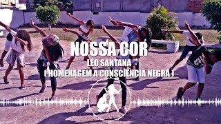 Download LÉO SANTANA - NOSSA COR / CONSCIÊNCIA NEGRA / SINTONIZAÊ #9 Video