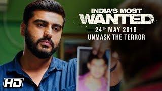 Download India's Most Wanted | Unmask The Terror | Arjun Kapoor | Raj Kumar Gupta | 24th May Video