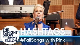 Download Hashtags: #FallSongs with P!nk Video