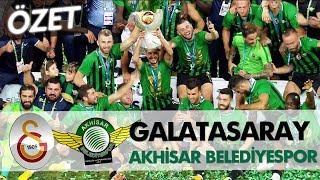 Download Galatasaray - Akhisarspor Süper Kupa 2018 | Maç Özeti Video