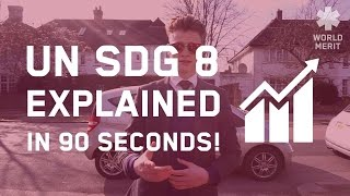 Download United Nations SDG8 Explained! Video