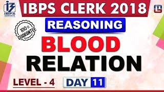 Download Blood Relation | Level 4 | Day 11 | IBPS Clerk 2018 | Reasoning | Live at 10:00 pm Video