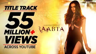 Download Raabta Title Song | Deepika Padukone, Sushant Singh Rajput, Kriti Sanon | Pritam Video