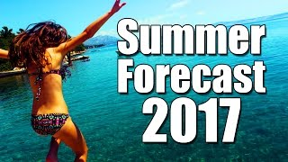 Download Summer Forecast 2017 Video