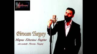 Download ″Mapus Ellerimi Bağlar″ Pirocan TURGAY Video