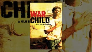 Download War Child Video