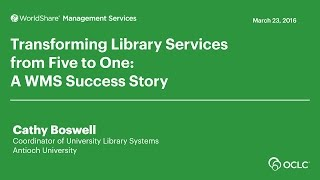 Download Antioch University: Transforming Library Services from Five to One Video