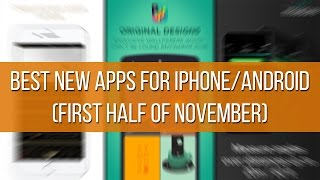 Download Best new apps for iPhone and Android (first half of November) Video