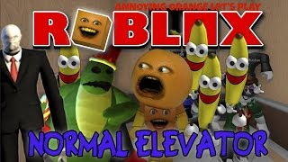 Download Annoying Orange Plays - Roblox: THE NORMAL ELEVATOR! Video