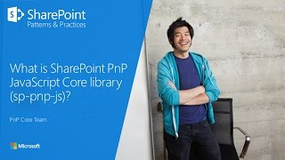 Download PnP WebCast - What is PnP JS Core JavaScript library? Video