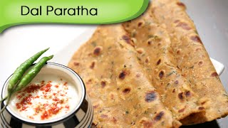 Download Dal Paratha | Easy To Make Healthy Breakfast / Lunch Recipe | Ruchi's Kitchen Video