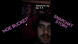 Download 'Hoe Bucket' (SNAPCHAT STORY) Video