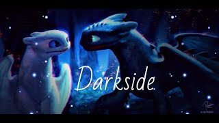 Download Toothless/Light fury   Darkside Video