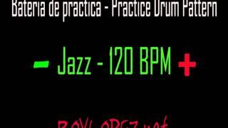 Download Bateria de practica / Practice Drum Pattern - Jazz - 120 BPM Video