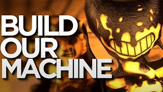Download [SFM] Build Our Machine (DAGames) - Bendy and the Ink Machine Song Video