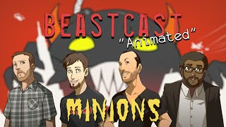 Download Giant Beastcast ″Animated″ - MINIONS Video