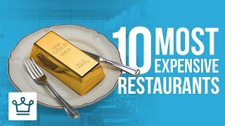 Download Top 10 Most Expensive Restaurants In The World Video