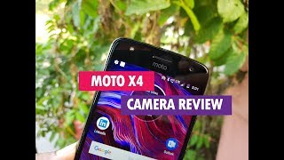 Download Moto X4 Camera Review with Camera Samples Video
