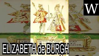 Download ELIZABETH de BURGH - WikiVidi Documentary Video