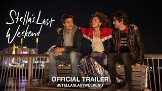 Download Stella's Last Weekend (2018) | Official Trailer HD Video