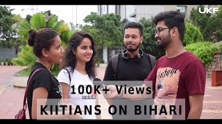 Download What KIITians Think About Biharis   UniqueKolorFilms Video