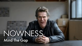 Download Willem Dafoe in ″Mind the Gap″ Video