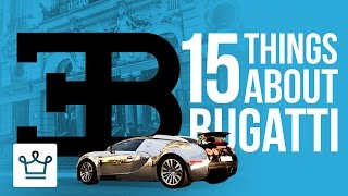 Download 15 Things You Didn't Know About BUGATTI Video